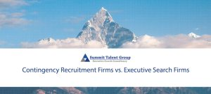 How Contingency Recruitment Firms and Executive Search Firms Are Different