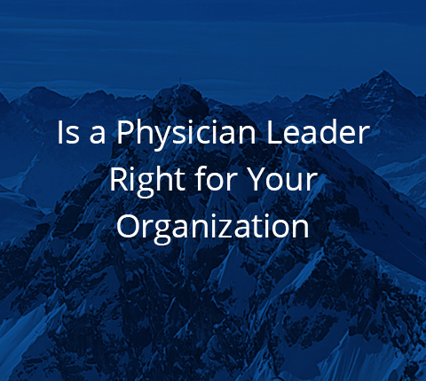 A Physician Executive can have great benefits to hospitals