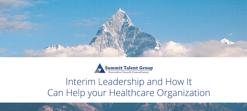 How Interim Leadership can be beneficial to healthcare organizations