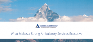Executive search firm that specializes in Ambulatory Services Executive