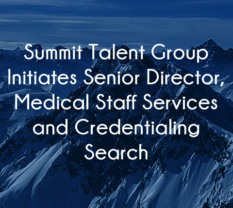 Director Medical Staff Credentialing Positions