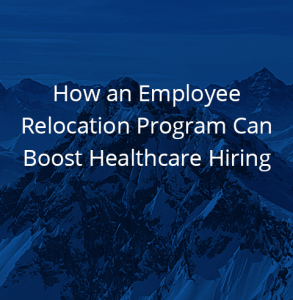 How an Employee Relocation Program Can Boost Healthcare Hiring