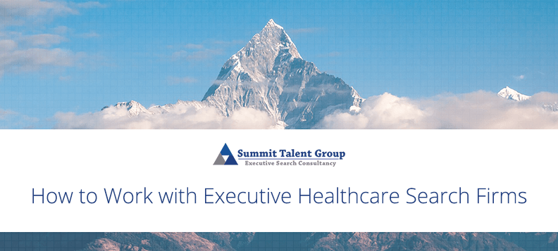 How to engage and find an executive healthcare search firm