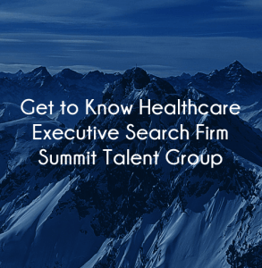 Ratings Healthcare Executive Search Firm Summit Talent Group