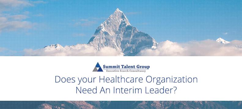 Benefits of a healthcare interim leader