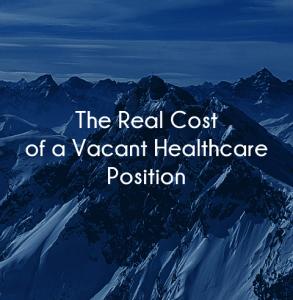 cost of healthcare vacancy
